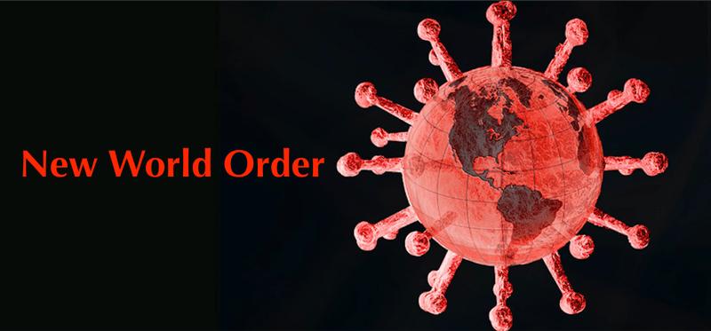 Covid-19-coronavirus-New-World-Order