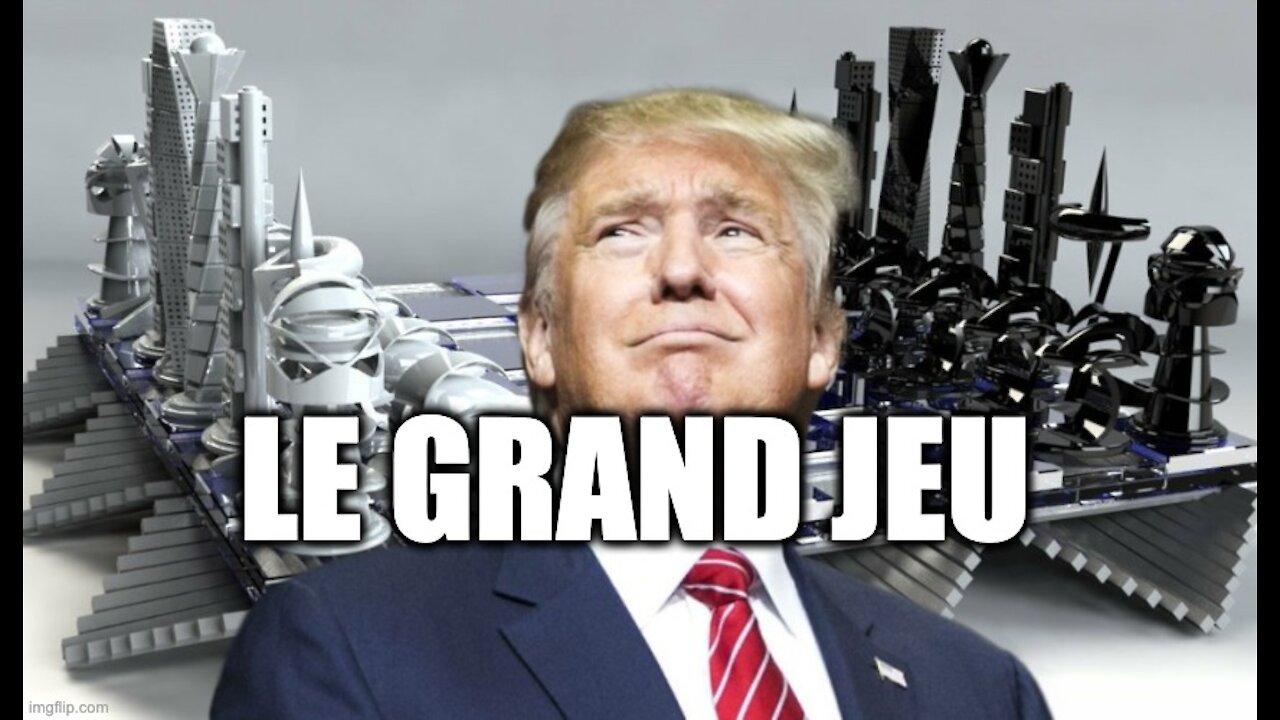 Trump: le Grand jeu.